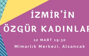 İzmir'in Özgür Kadınları 1